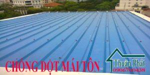 Chống dột mái tôn ở tại TPHCM, Bình Dương, Đồng Nai
