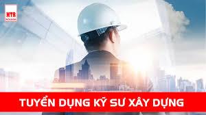 Tuyển dụng kỹ sư xây dựng