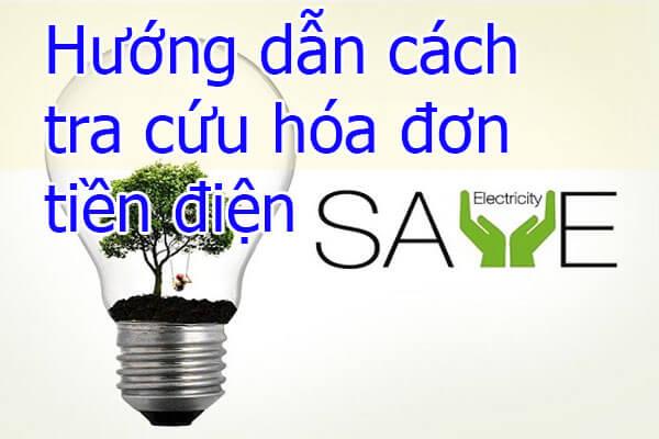 Hướng dẫn cách tra cứu hóa đơn tiền điện